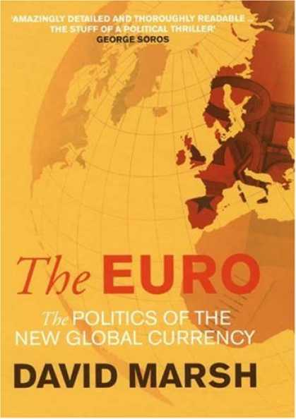 Books on Politics - The Euro: The Politics of the New Global Currency