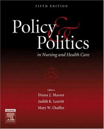 Books on Politics - Policy and Politics in Nursing and Health Care