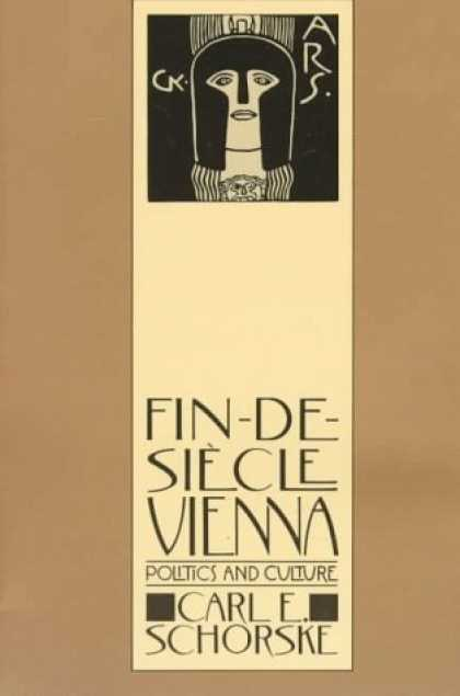 Books on Politics - Fin-De-Siecle Vienna: Politics and Culture