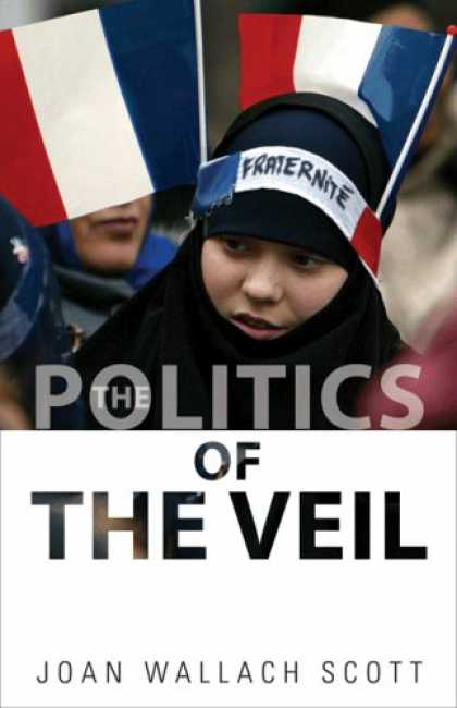 Books on Politics - The Politics of the Veil (The Public Square)