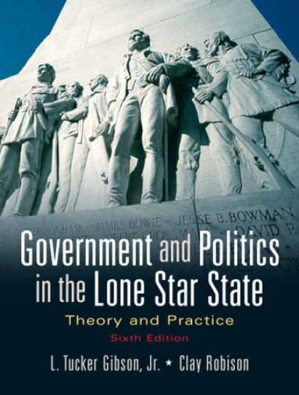 Books on Politics - Government and Politics in the Lone Star State: Theory and Practice (6th Edition