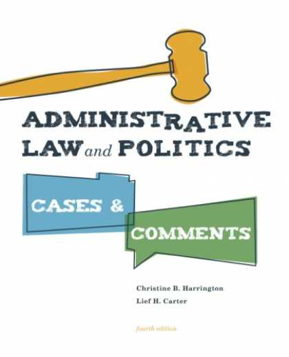 Books on Politics - Administrative Law and Politics: Cases and Comments