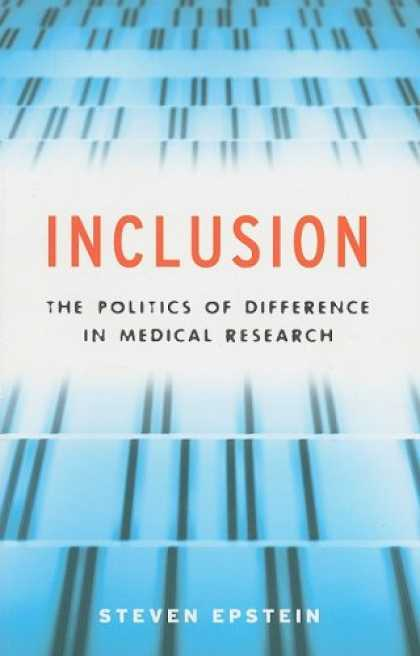 Books on Politics - Inclusion: The Politics of Difference in Medical Research (Chicago Studies in Pr