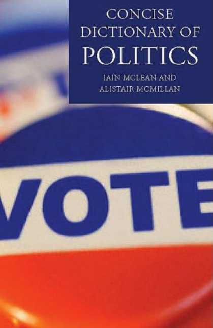 Books on Politics - The Concise Oxford Dictionary of Politics