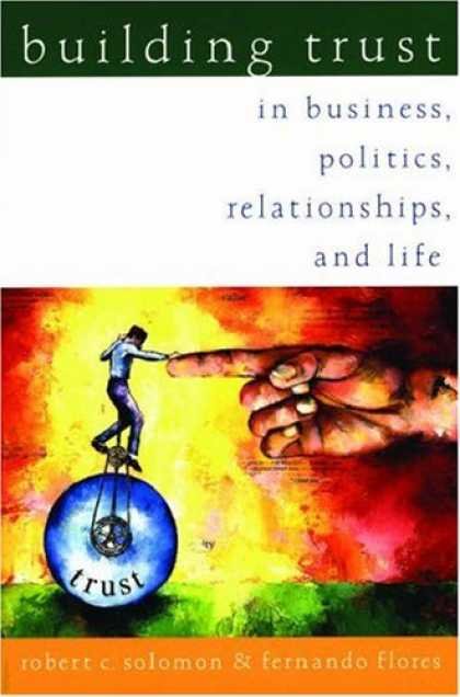 Books on Politics - Building Trust: In Business, Politics, Relationships, and Life