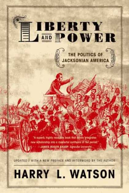 Books on Politics - Liberty and Power: The Politics of Jacksonian America