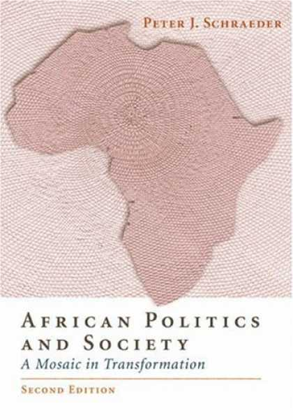 Books on Politics - African Politics and Society: A Mosaic in Transformation