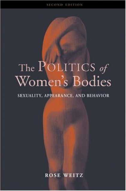 Books on Politics - The Politics of Women's Bodies: Sexuality, Appearance, and Behavior