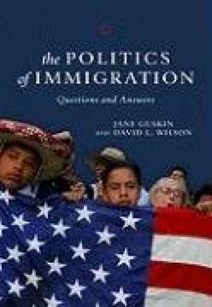 Books on Politics - The Politics of Immigration: Questions and Answers