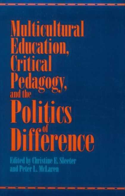 Books on Politics - Multicultural Education, Critical Pedagogy, and the Politics of Difference (Suny