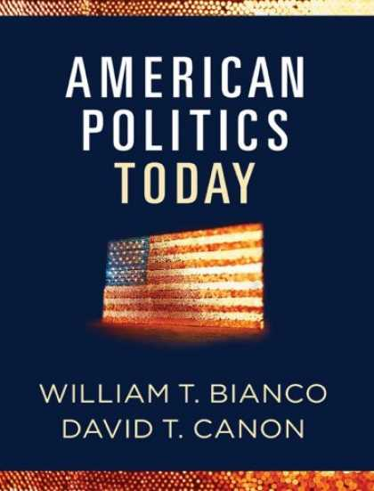 Books on Politics - American Politics Today: (Full Edition)