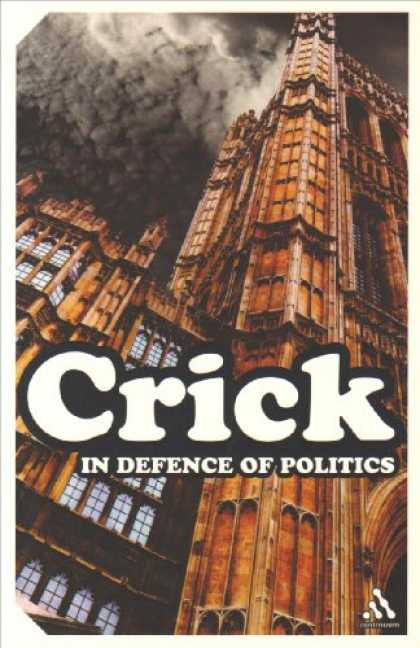 Books on Politics - In Defence of Politics (Continuum Impacts)
