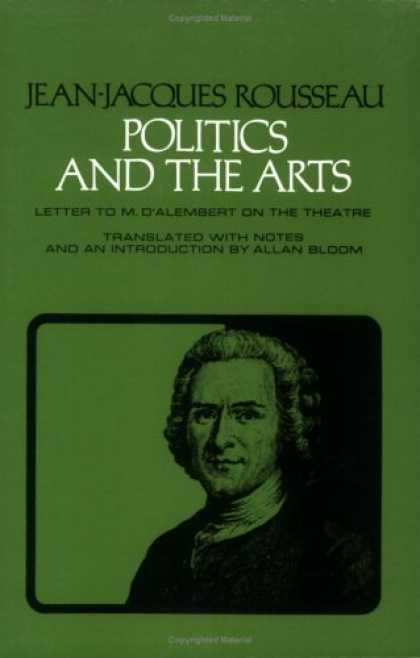 Books on Politics - Politics and the Arts: Letter to M.D. Alembert on the Theatre (Agora Paperback E