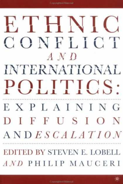 Books on Politics - Ethnic Conflict and International Politics: Explaining Diffusion and Escalation