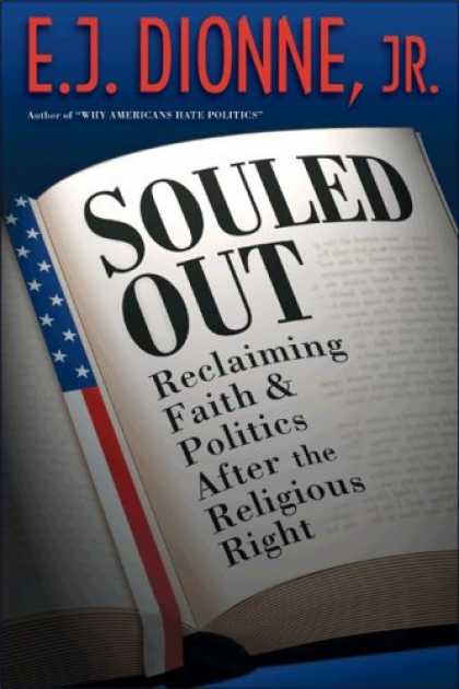 Books on Politics - Souled Out: Reclaiming Faith and Politics after the Religious Right