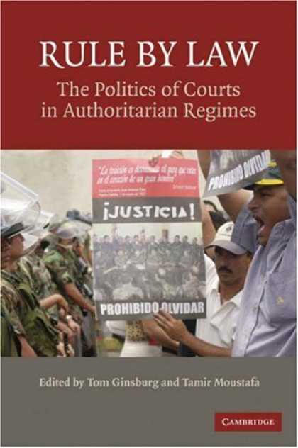 Books on Politics - Rule By Law: The Politics of Courts in Authoritarian Regimes