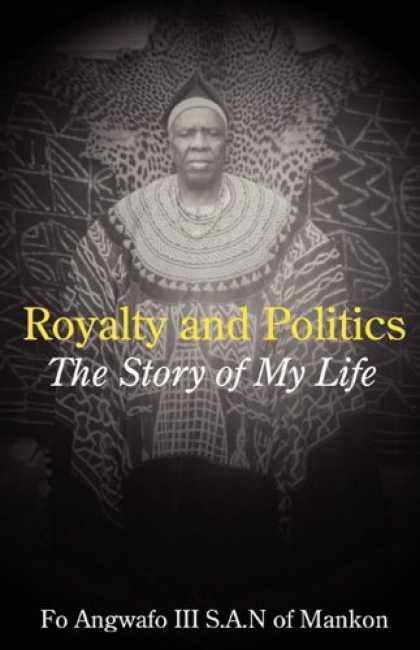 Books on Politics - Royalty and Politics. The Story of My Life