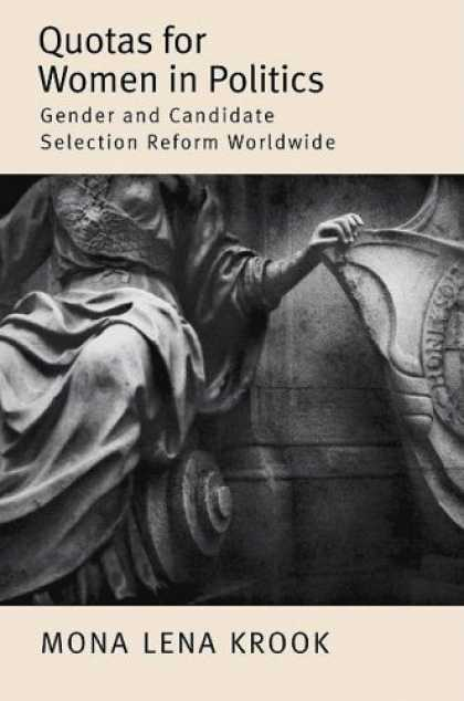 Books on Politics - Quotas for Women in Politics: Gender and Candidate Selection Reform Worldwide