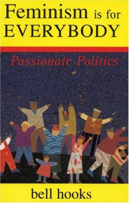 Books on Politics - Feminism Is for Everybody: Passionate Politics