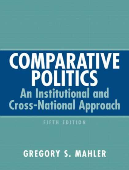 Books on Politics - Comparative Politics: An Institutional And Cross-National Approach- (Value Pack