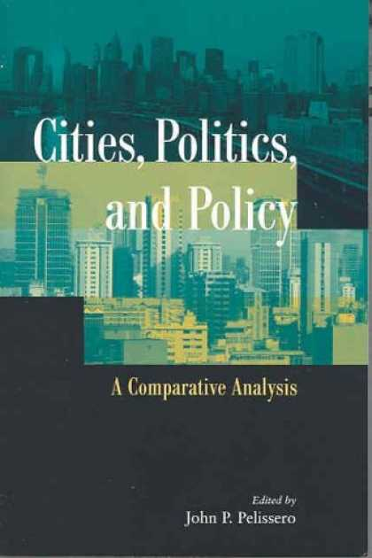 Books on Politics - Cities, Politics, and Policy: A Comparative Analysis