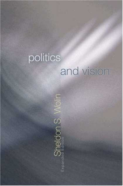 Books on Politics - Politics and Vision: Continuity and Innovation in Western Political Thought