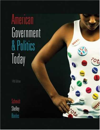 Books on Politics - American Government and Politics Today 2009-2010 Edition
