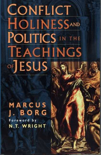 Books on Politics - Conflict, Holiness, and Politics in the Teachings of Jesus