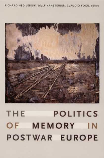 Books on Politics - The Politics of Memory in Postwar Europe
