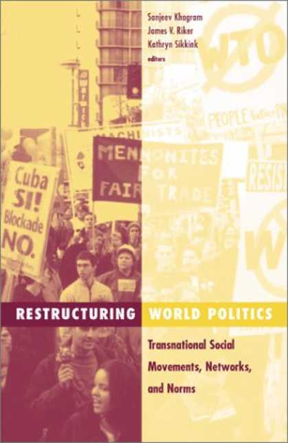 Books on Politics - Restructuring World Politics: Transnational Social Movements, Networks, and Norm