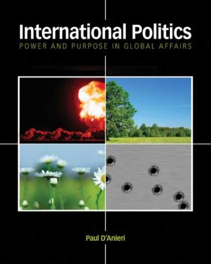 Books on Politics - International Politics: Power and Purpose in Global Affairs