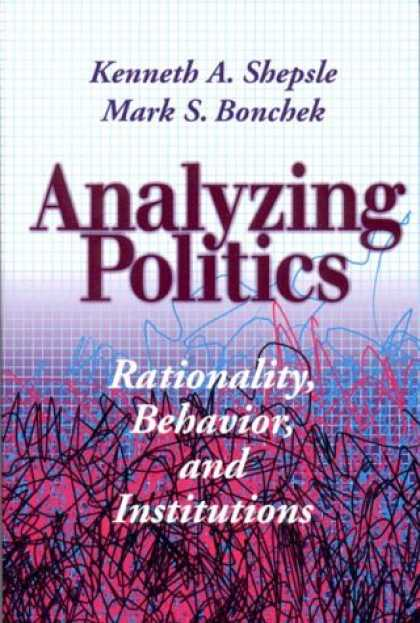 Books on Politics - Analyzing Politics: Rationality, Behavior and Instititutions