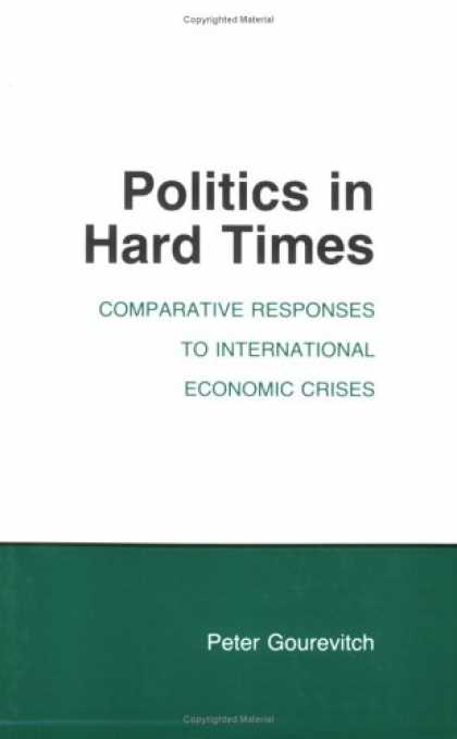 Books on Politics - Politics in Hard Times: Comparative Responses to International Economic Crises (