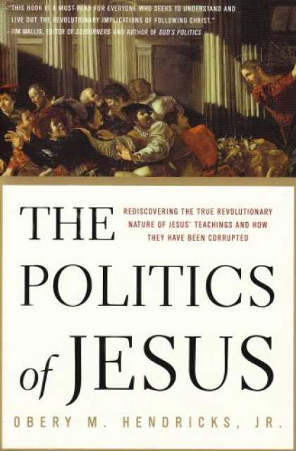 Books on Politics - The Politics of Jesus: Rediscovering the True Revolutionary Nature of Jesus' Tea