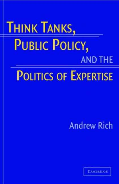 Books on Politics - Think Tanks, Public Policy, and the Politics of Expertise