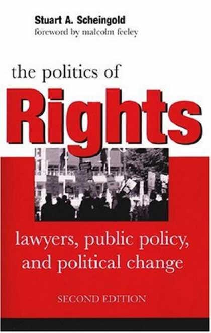 Books on Politics - The Politics of Rights: Lawyers, Public Policy, and Political Change
