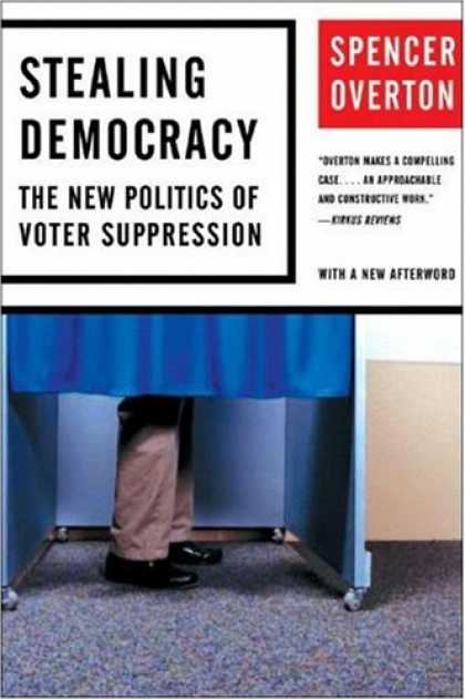 Books on Politics - Stealing Democracy: The New Politics of Voter Suppression