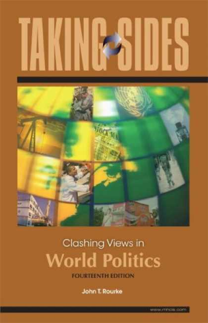 Books on Politics - Taking Sides: Clashing Views in World Politics