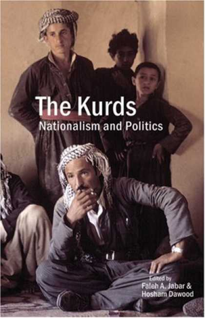 Books on Politics - The Kurds: Nationalism and Politics
