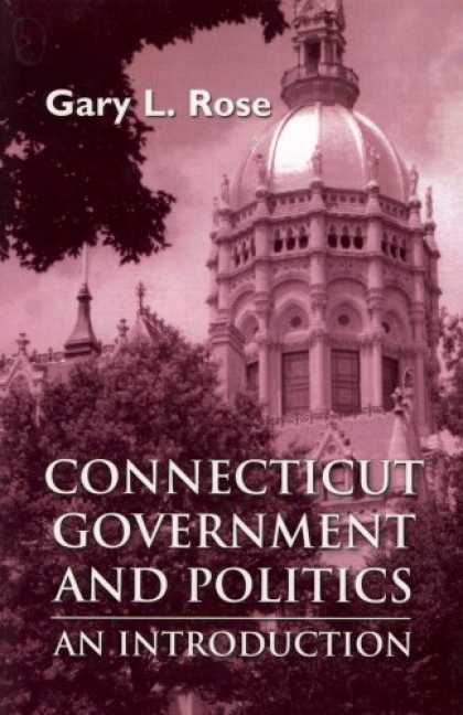 Books on Politics - Connecticut Government and Politics