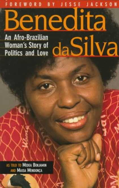 Books on Politics - Benedita Da Silva: An Afro-Brazilian Woman's Story of Politics and Love