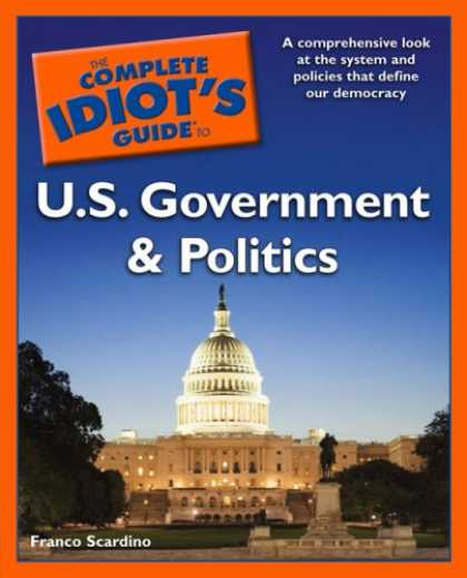 Books on Politics - The Complete Idiot's Guide to U.S. Government and Politics
