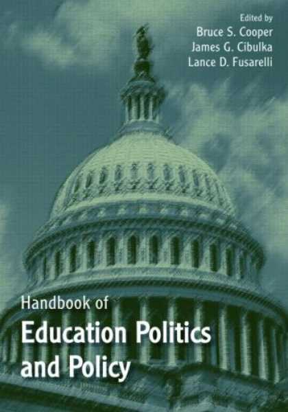 Books on Politics - Handbook of Education Politics and Policy