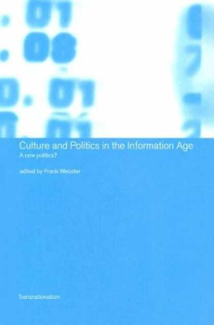 Books on Politics - Culture and Politics in the Information Age: A New Politics? (Transnationalism)