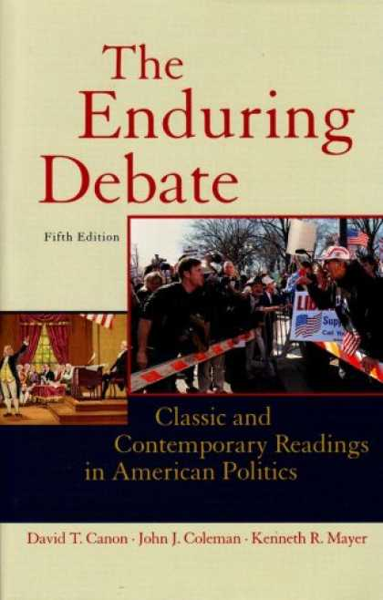 Books on Politics - The Enduring Debate: Classic and Contemporary Readings in American Politics, Fif