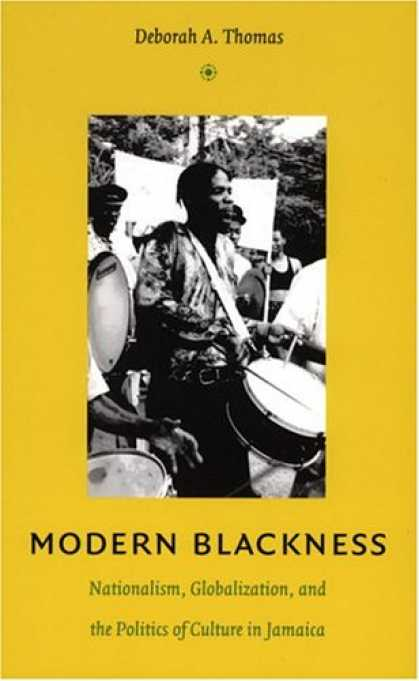 Books on Politics - Modern Blackness: Nationalism, Globalization, and the Politics of Culture in Jam