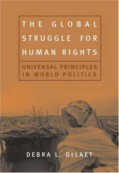 Books on Politics - The Global Struggle for Human Rights: Universal Principles in World Politics