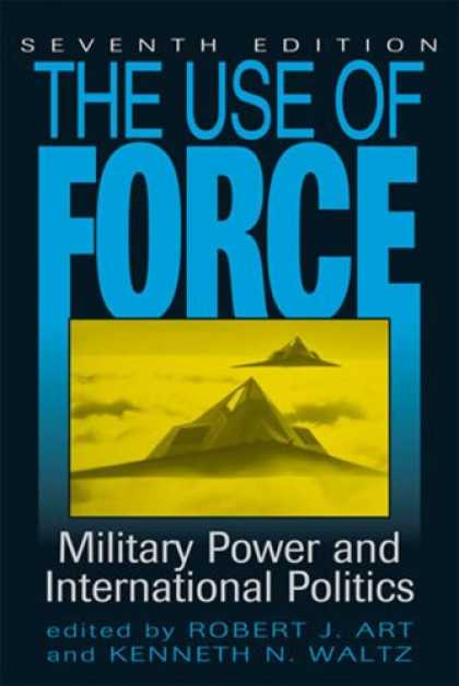 Books on Politics - The Use of Force: Military Power and International Politics