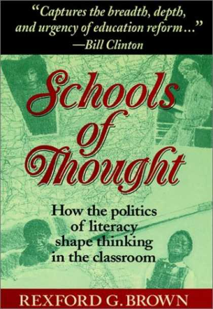 Books on Politics - Schools of Thought: How the Politics of Literacy Shape Thinking in the Classroom