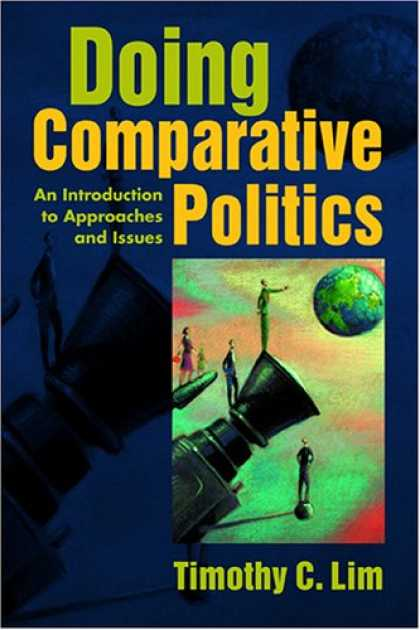 Books on Politics - Doing Comparative Politics: An Introduction to Approaches And Issues